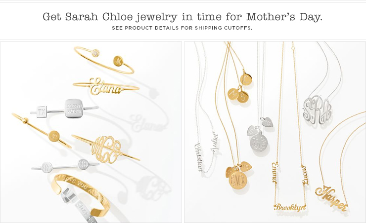 Get Sarah Chloe jewelry in time for Mother's Day. See product details for shipping cutoffs.