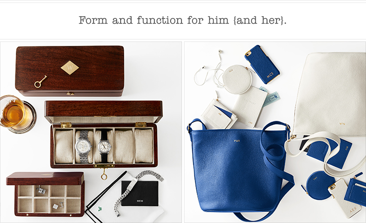 Form and function for him and her.