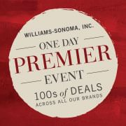 Williams-Sonom, Inc. one day Premier Event. 100s of deals across all our brands. Shop now.