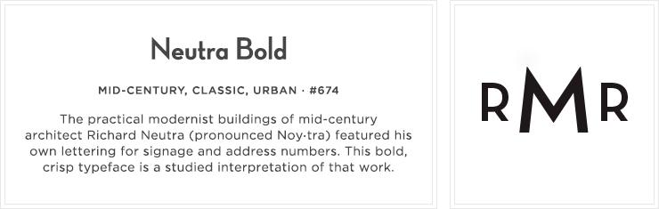 Style 674 - Neutra Bold